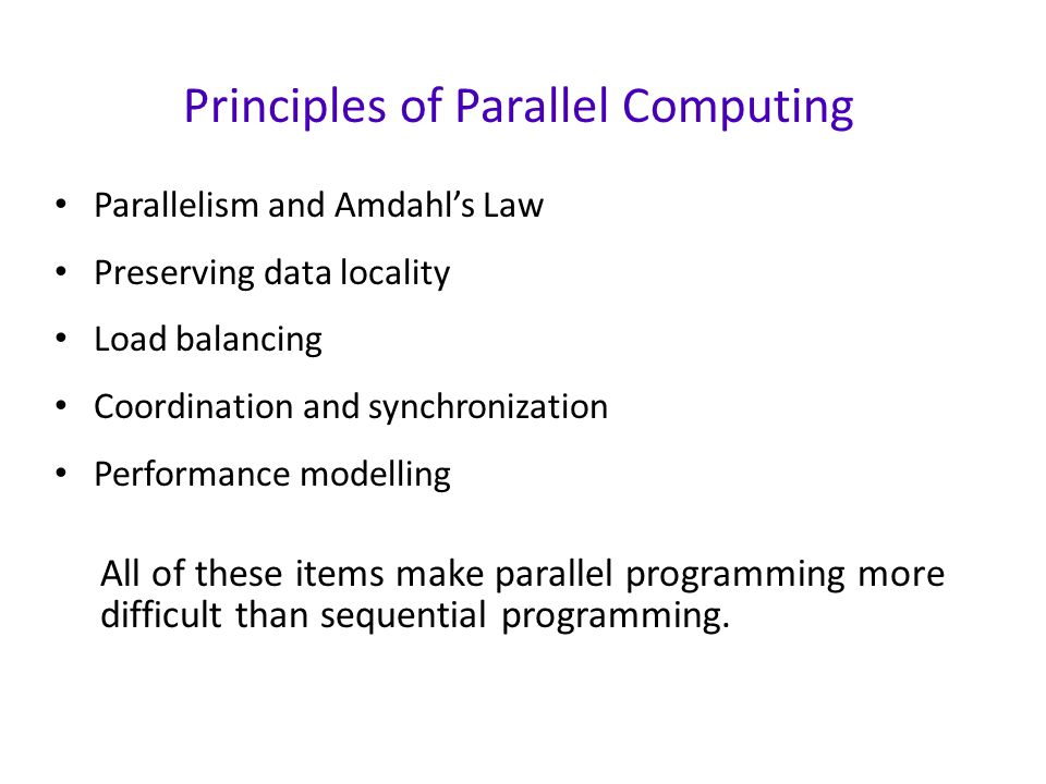 Principles of Parallel Computing