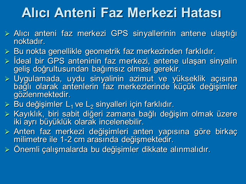 Alıcı Anteni Faz Merkezi Hatası