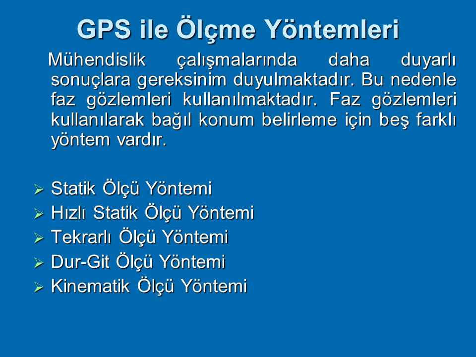 GPS ile Ölçme Yöntemleri