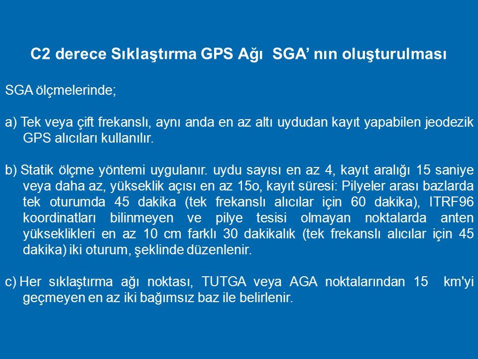 C2 derece Sıklaştırma GPS Ağı SGA' nın oluşturulması