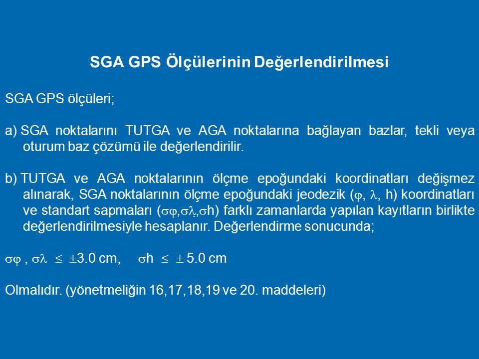 SGA GPS Ölçülerinin Değerlendirilmesi