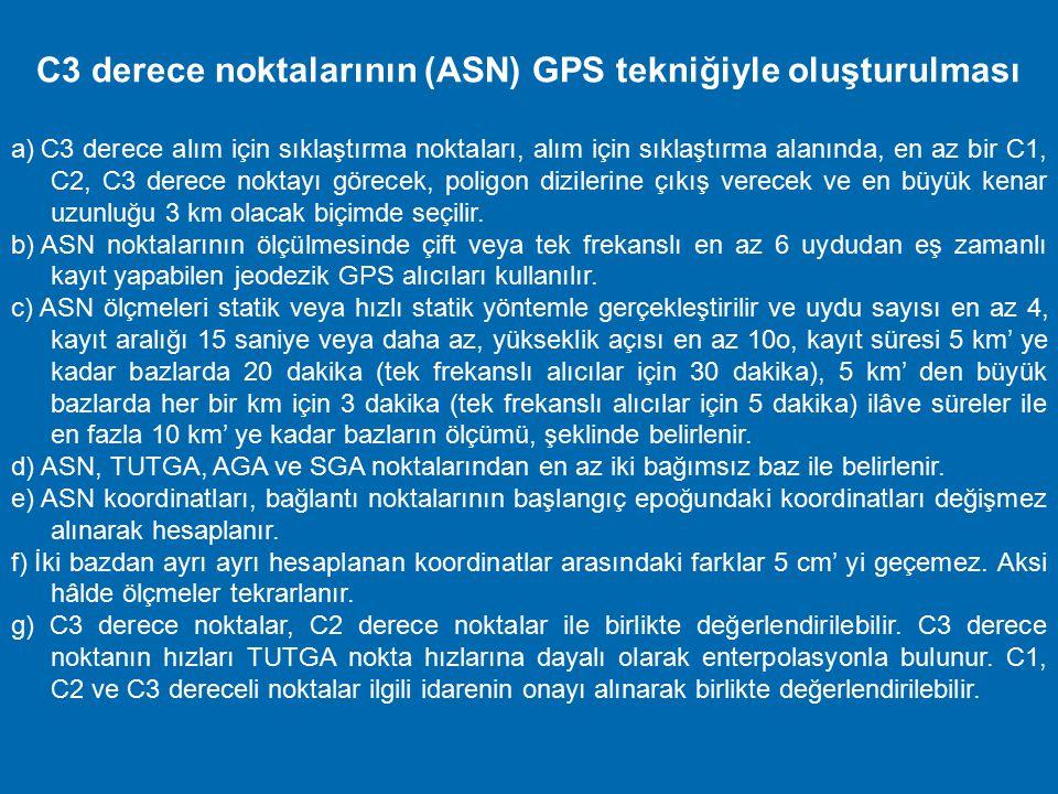 C3 derece noktalarının (ASN) GPS tekniğiyle oluşturulması