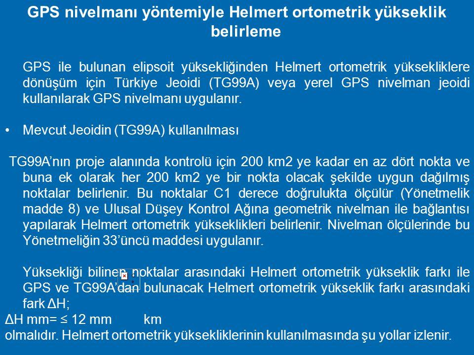 GPS nivelmanı yöntemiyle Helmert ortometrik yükseklik belirleme