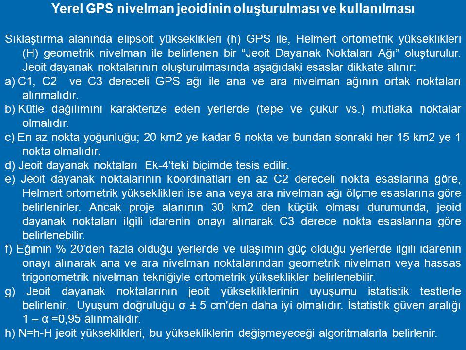 Yerel GPS nivelman jeoidinin oluşturulması ve kullanılması