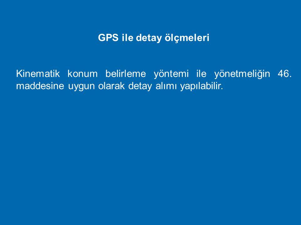 GPS ile detay ölçmeleri