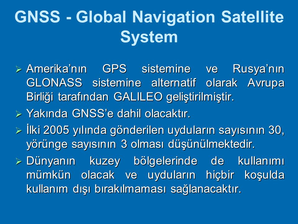 GNSS - Global Navigation Satellite System