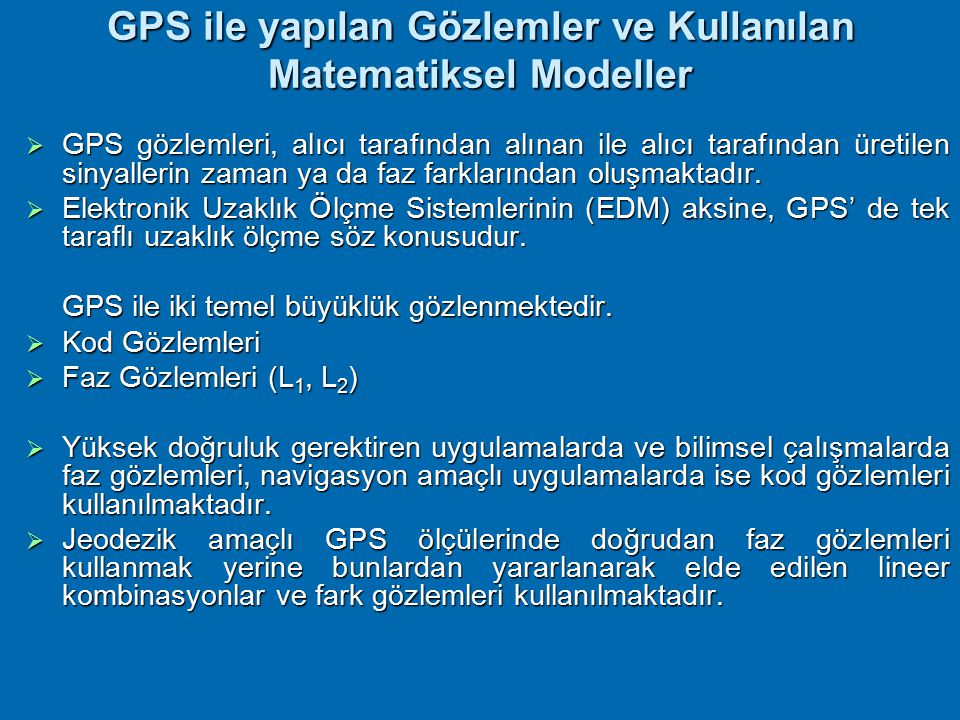 GPS ile yapılan Gözlemler ve Kullanılan Matematiksel Modeller