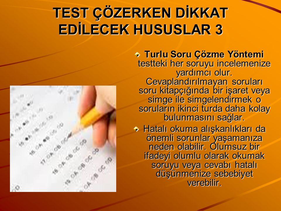 TEST ÇÖZERKEN DİKKAT EDİLECEK HUSUSLAR 3
