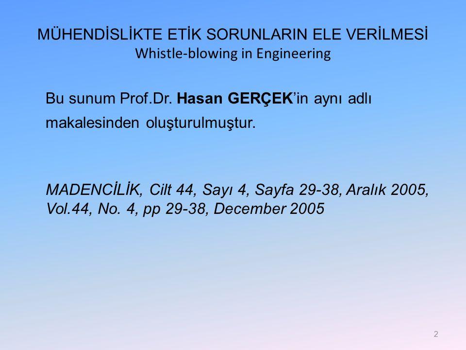 Bu sunum Prof.Dr. Hasan GERÇEK'in aynı adlı