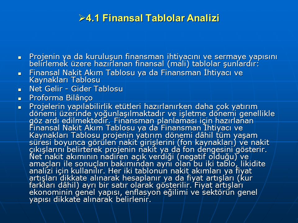 4.1 Finansal Tablolar Analizi