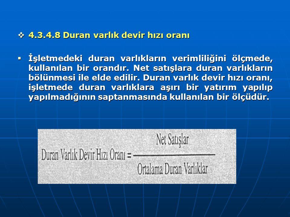 4.3.4.8 Duran varlık devir hızı oranı