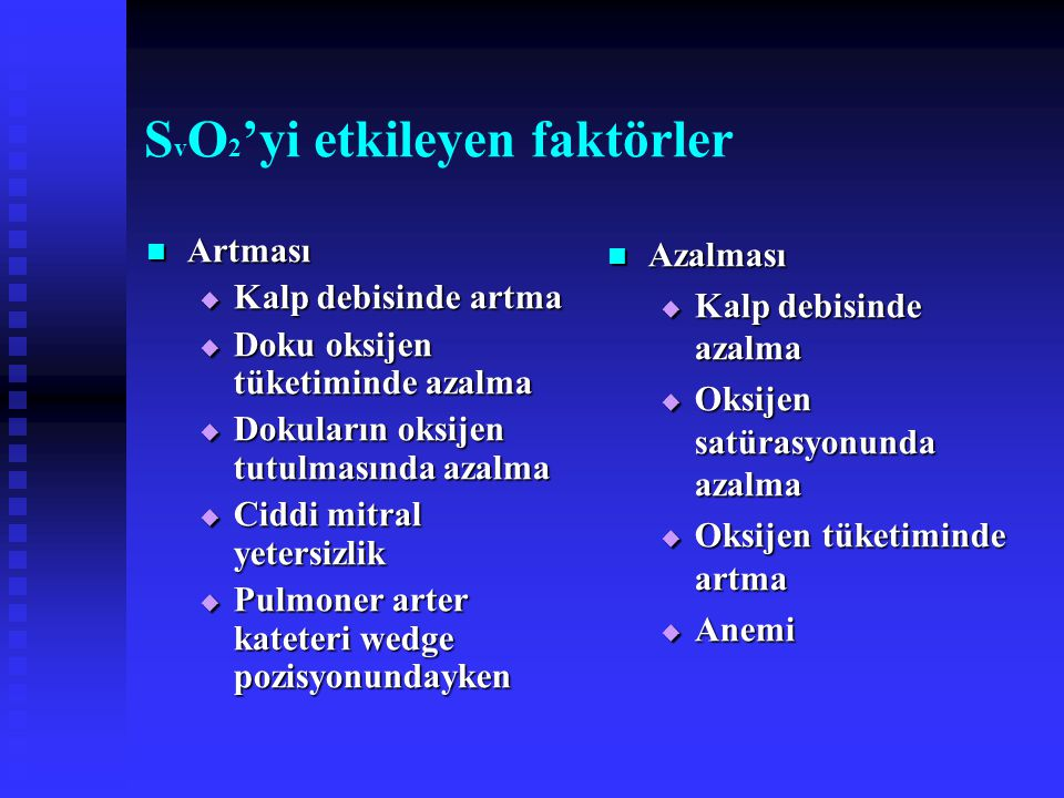 SvO2'yi etkileyen faktörler
