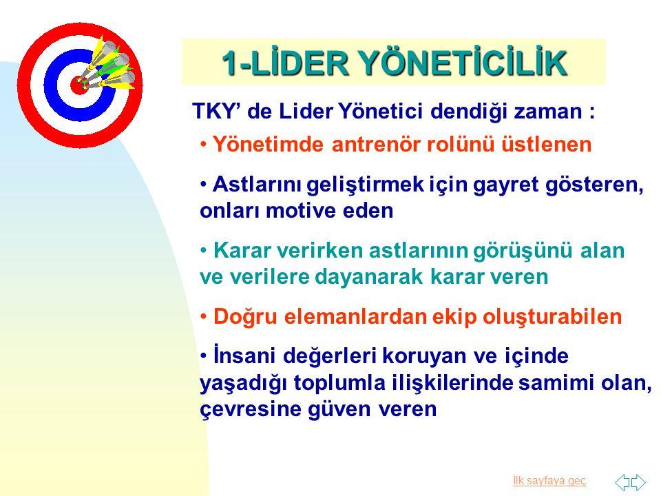 TKY' de Lider Yönetici dendiği zaman :