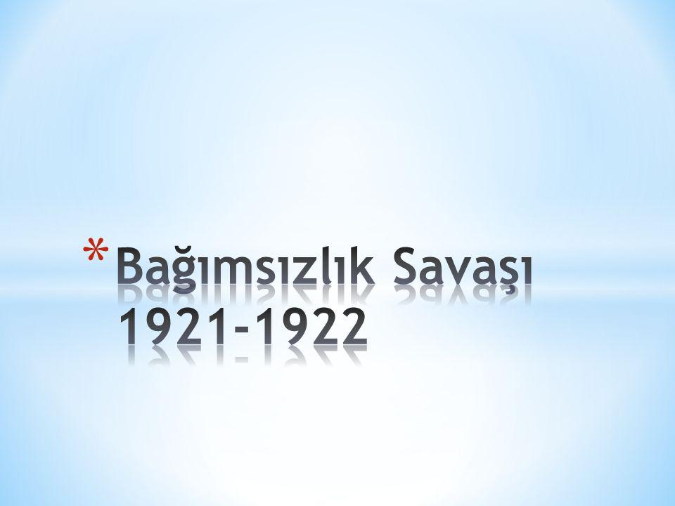 Bağımsızlık Savaşı 1921-1922