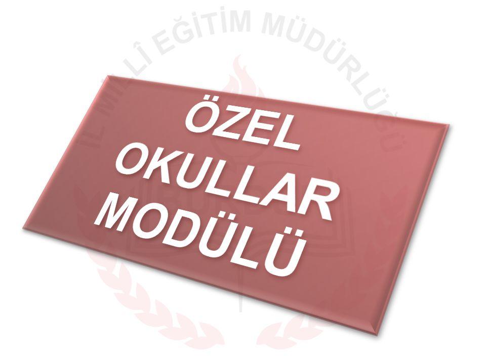 ÖZEL OKULLAR Modülü
