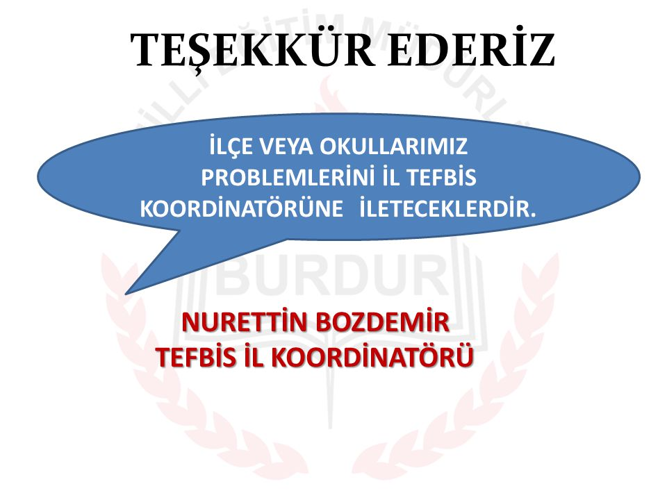 TEFBİS İL KOORDİNATÖRÜ