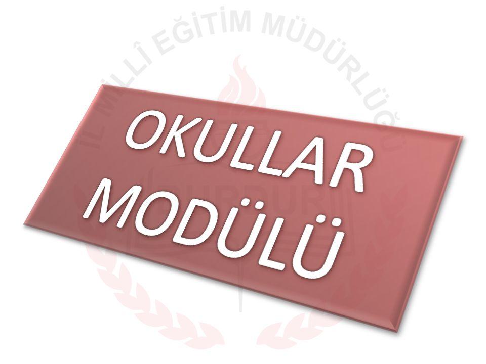 OKULLAR MODÜLÜ