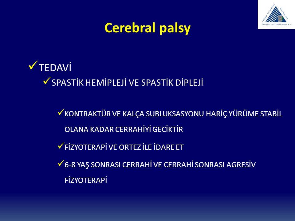 Cerebral palsy TEDAVİ SPASTİK HEMİPLEJİ VE SPASTİK DİPLEJİ