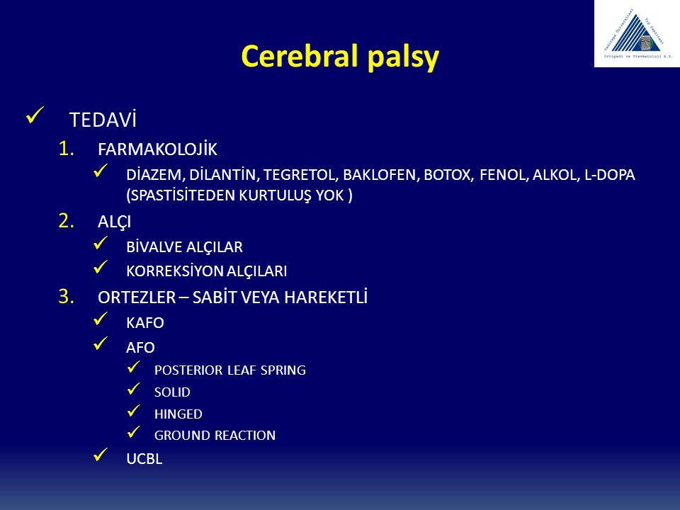 Cerebral palsy TEDAVİ FARMAKOLOJİK ALÇI