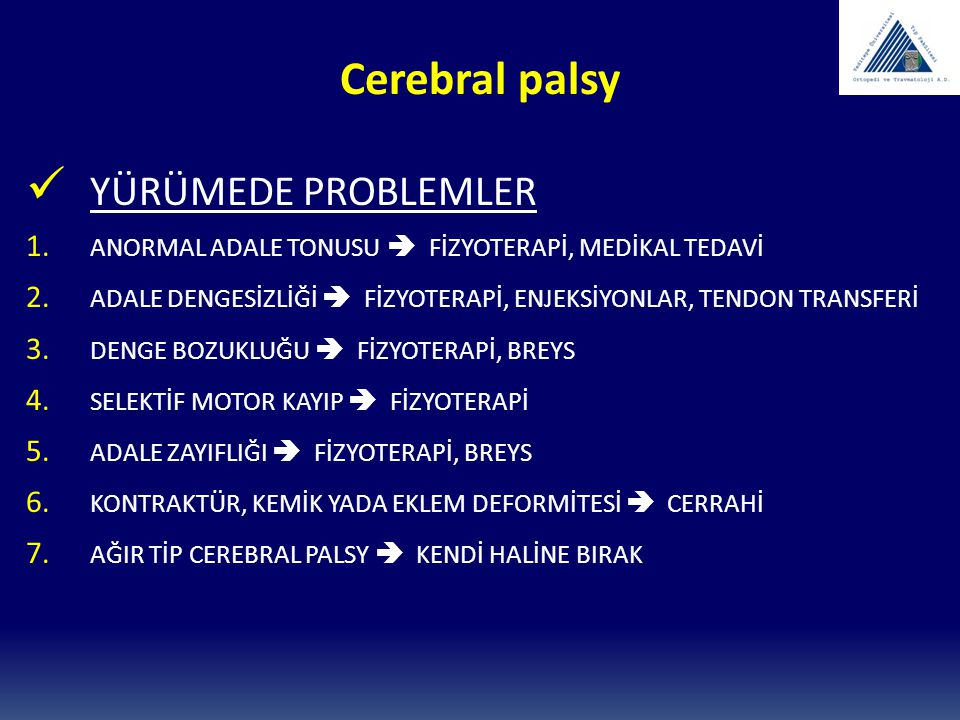 Cerebral palsy YÜRÜMEDE PROBLEMLER