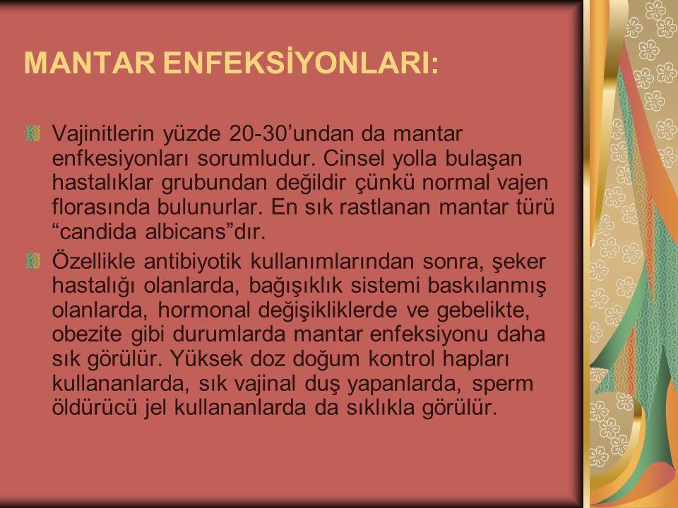 MANTAR ENFEKSİYONLARI: