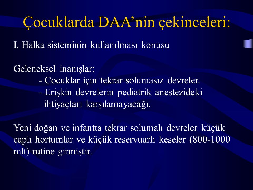 Çocuklarda DAA'nin çekinceleri: