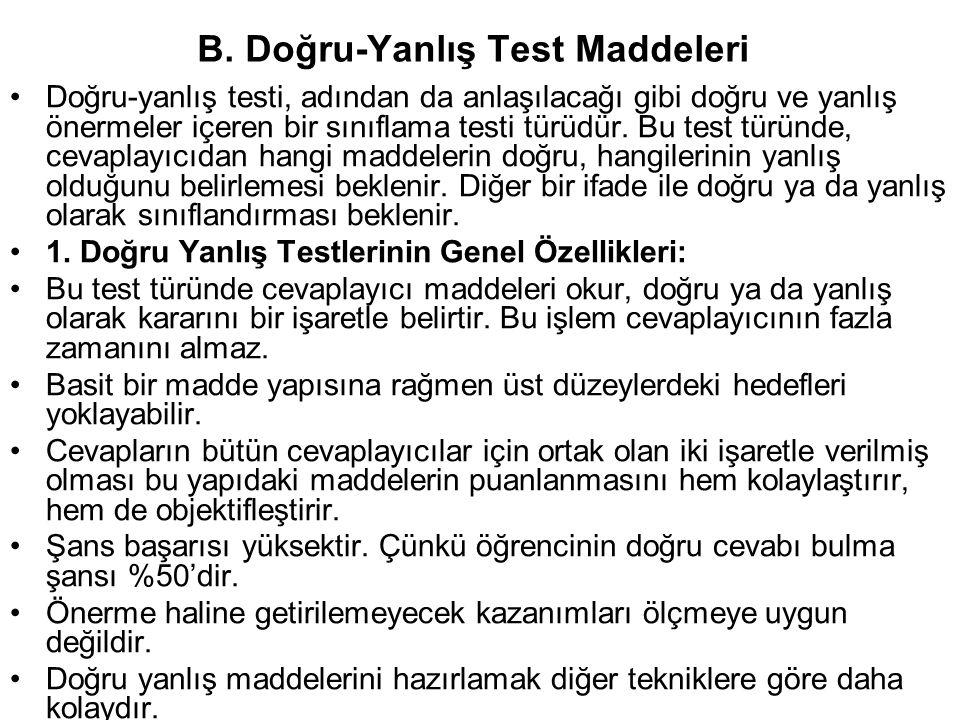 B. Doğru-Yanlış Test Maddeleri
