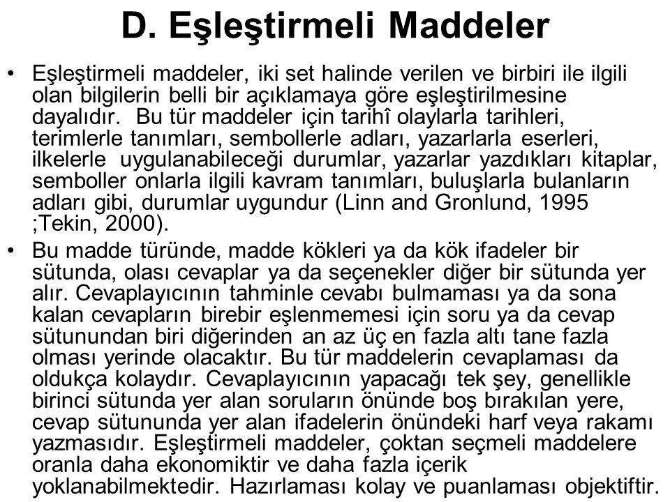 D. Eşleştirmeli Maddeler