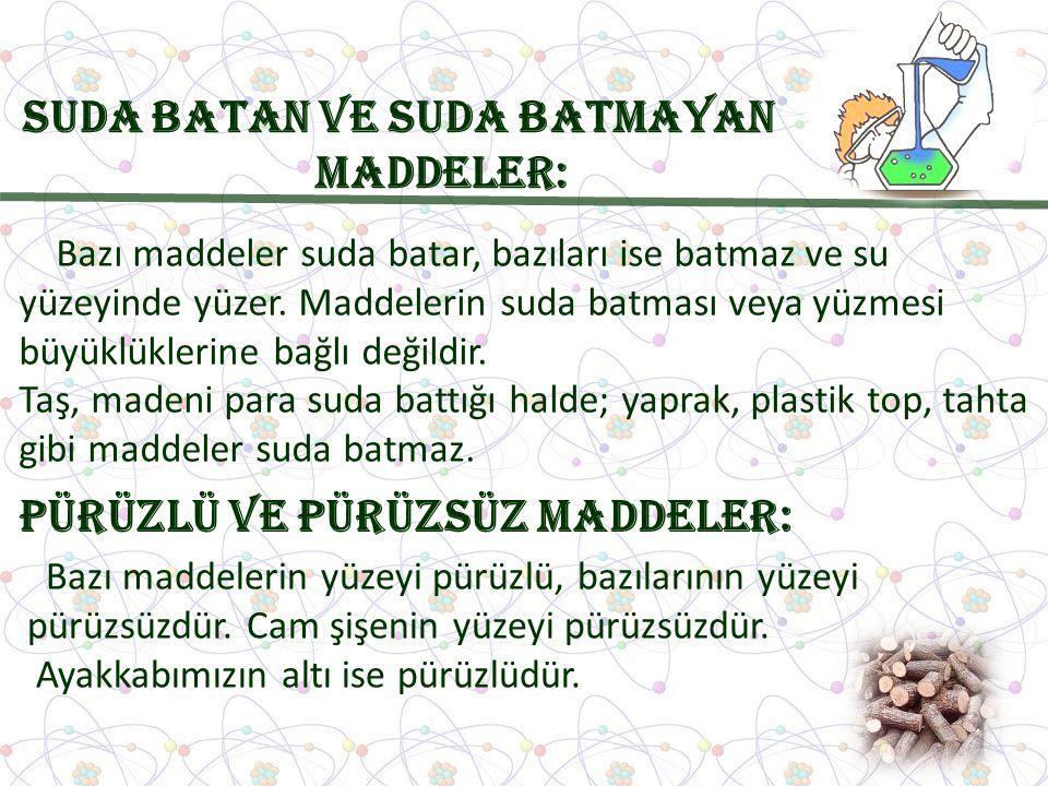 Suda Batan ve Suda Batmayan Maddeler:
