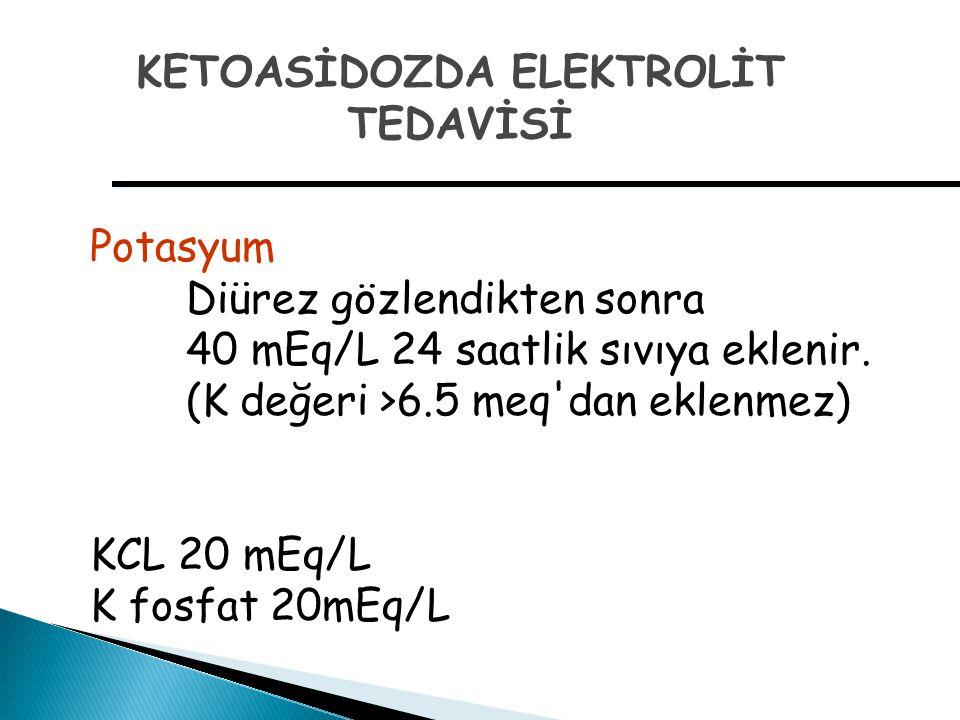 KETOASİDOZDA ELEKTROLİT TEDAVİSİ