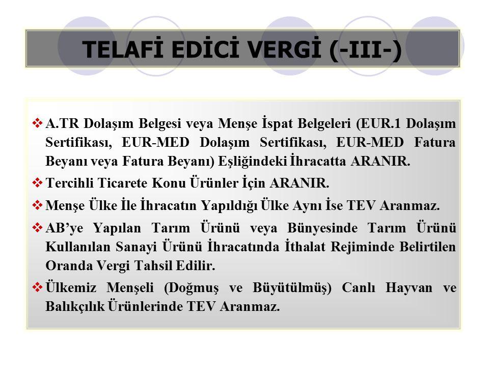 TELAFİ EDİCİ VERGİ (-III-)