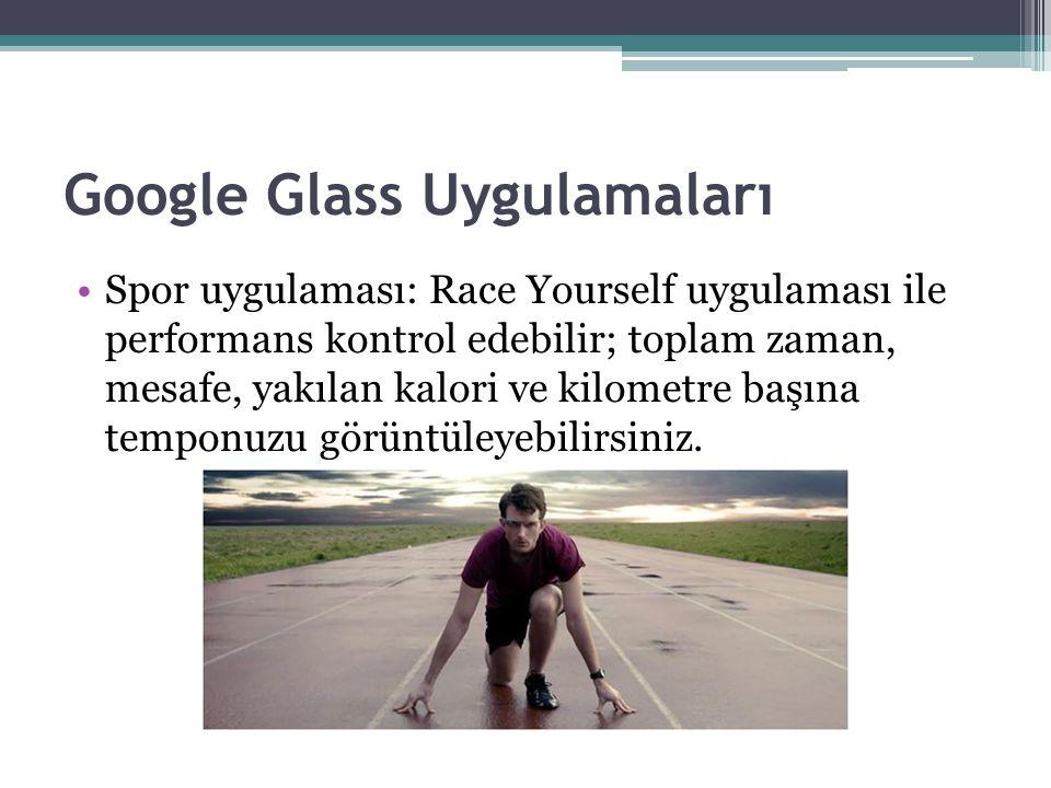 Google Glass Uygulamaları