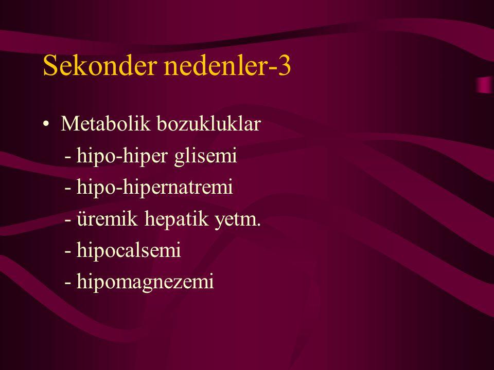 Sekonder nedenler-3 Metabolik bozukluklar - hipo-hiper glisemi