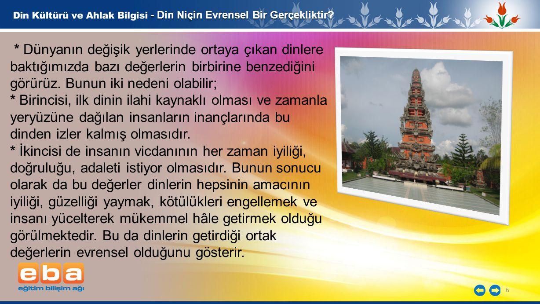 - Din Niçin Evrensel Bir Gerçekliktir