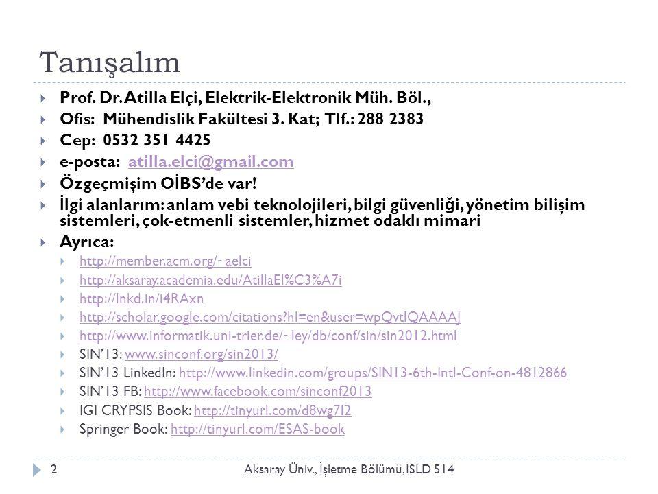 Tanışalım Prof. Dr. Atilla Elçi, Elektrik-Elektronik Müh. Böl.,