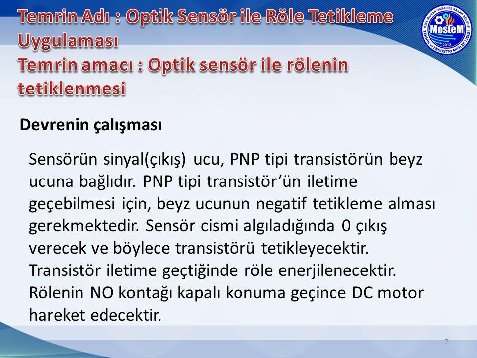 Temrin Adı : Optik Sensör ile Röle Tetikleme Uygulaması Temrin amacı : Optik sensör ile rölenin tetiklenmesi