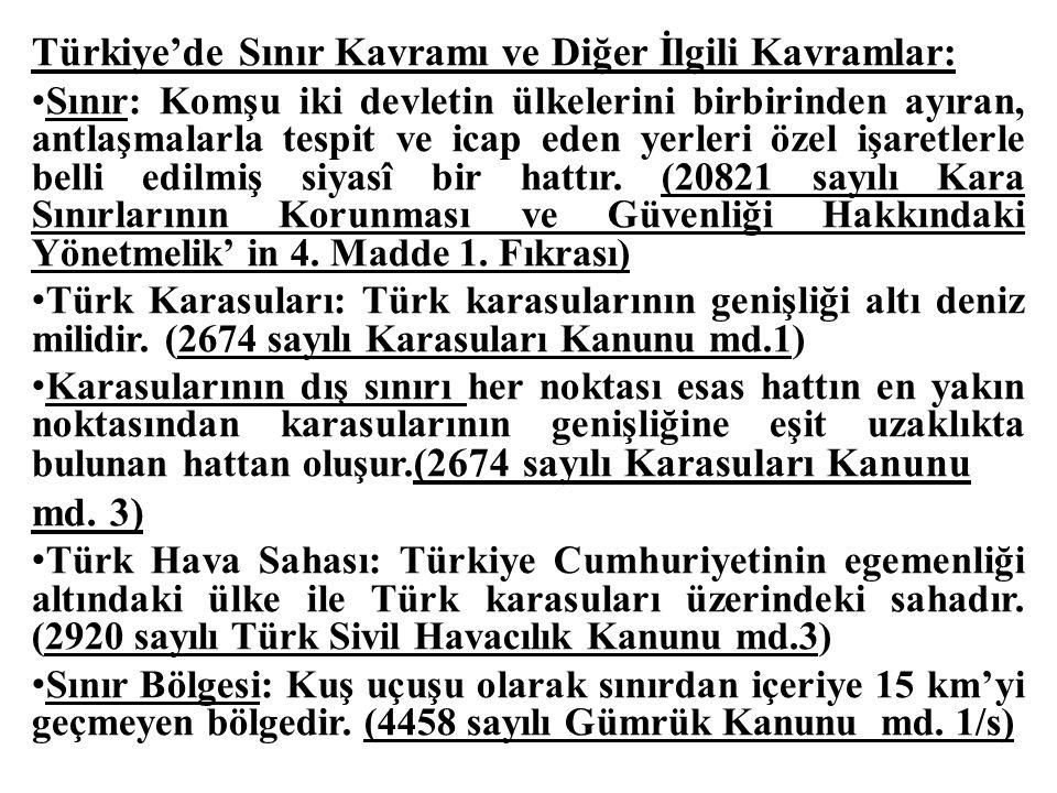 Türkiye'de Sınır Kavramı ve Diğer İlgili Kavramlar: