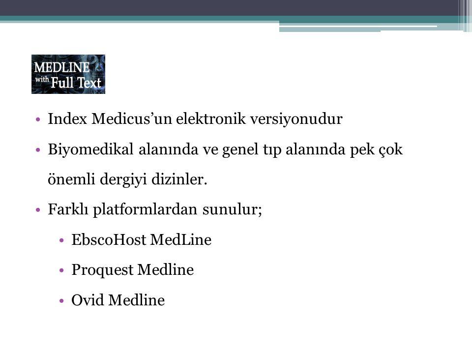 Index Medicus'un elektronik versiyonudur