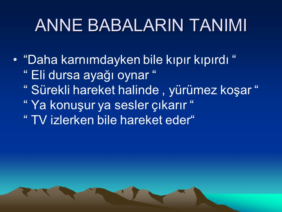 ANNE BABALARIN TANIMI