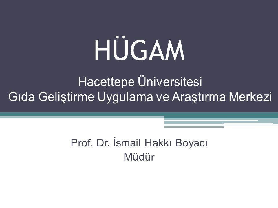 Hacettepe Üniversitesi Gıda Geliştirme Uygulama ve Araştırma Merkezi