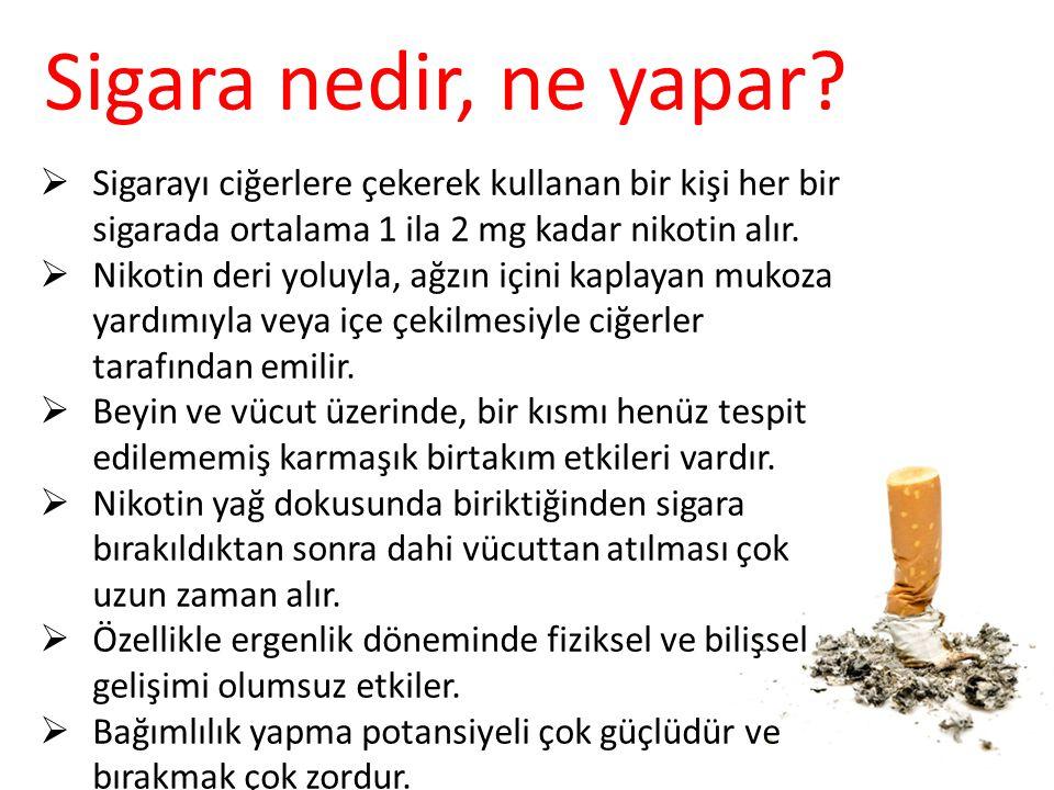 Sigara nedir, ne yapar Sigarayı ciğerlere çekerek kullanan bir kişi her bir sigarada ortalama 1 ila 2 mg kadar nikotin alır.