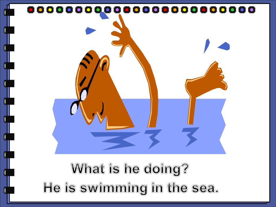 He is swimming in the sea.