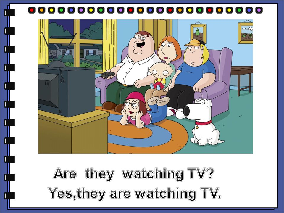 Yes,they are watching TV.