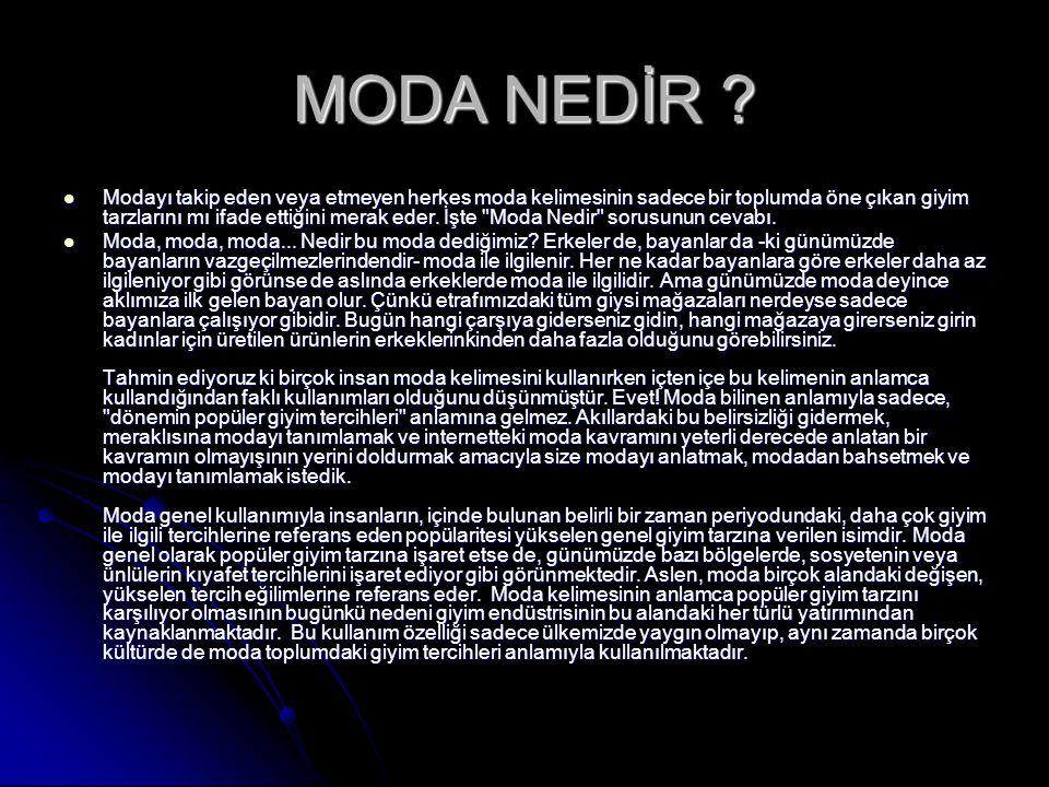 MODA NEDİR