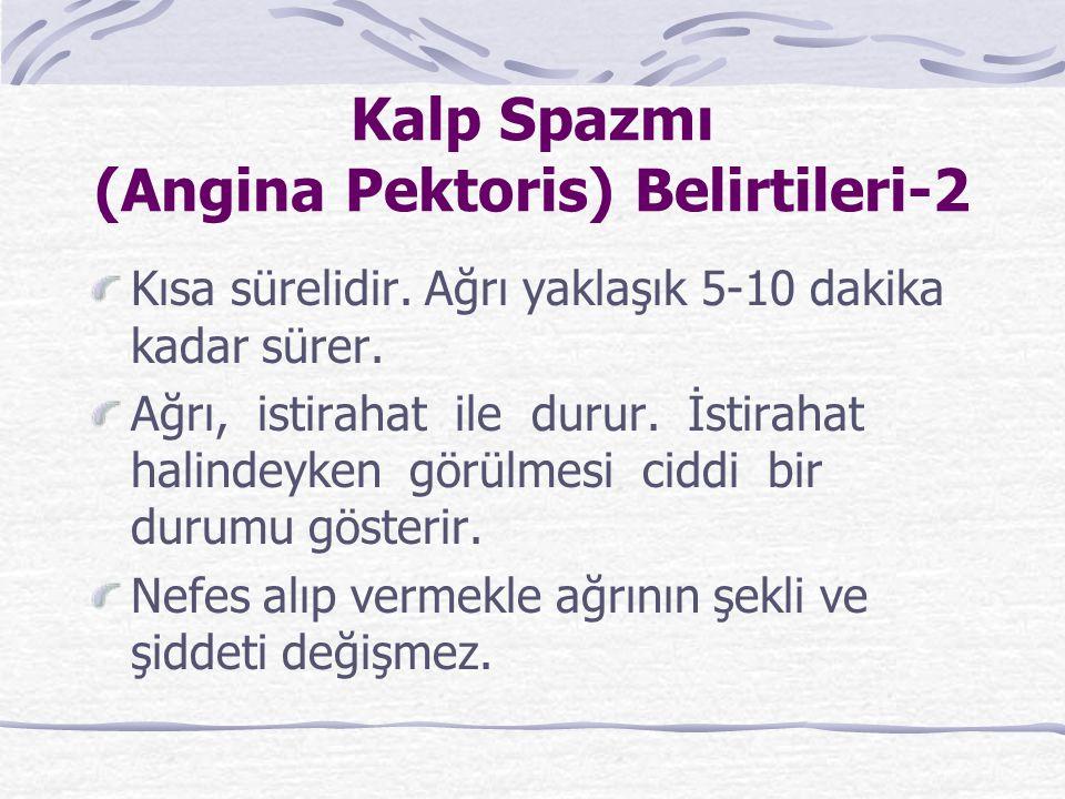 Kalp Spazmı (Angina Pektoris) Belirtileri-2