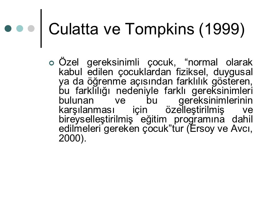 Culatta ve Tompkins (1999)