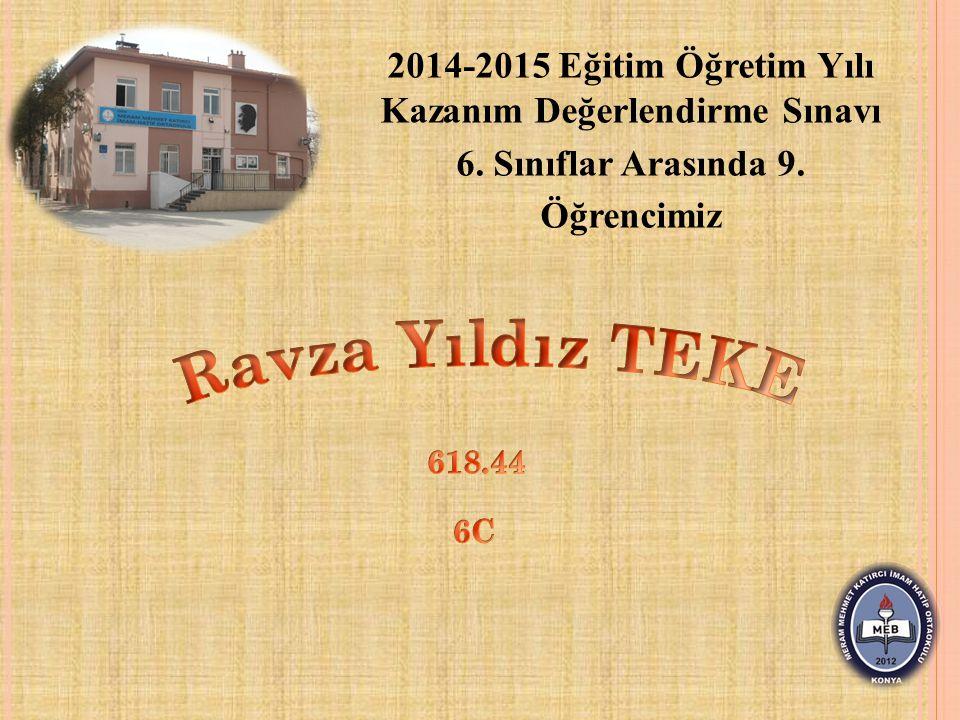 2014-2015 Eğitim Öğretim Yılı Kazanım Değerlendirme Sınavı