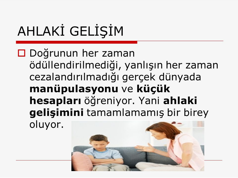 AHLAKİ GELİŞİM