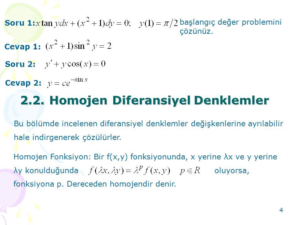 2.2. Homojen Diferansiyel Denklemler