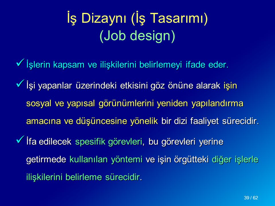 İş Dizaynı (İş Tasarımı) (Job design)